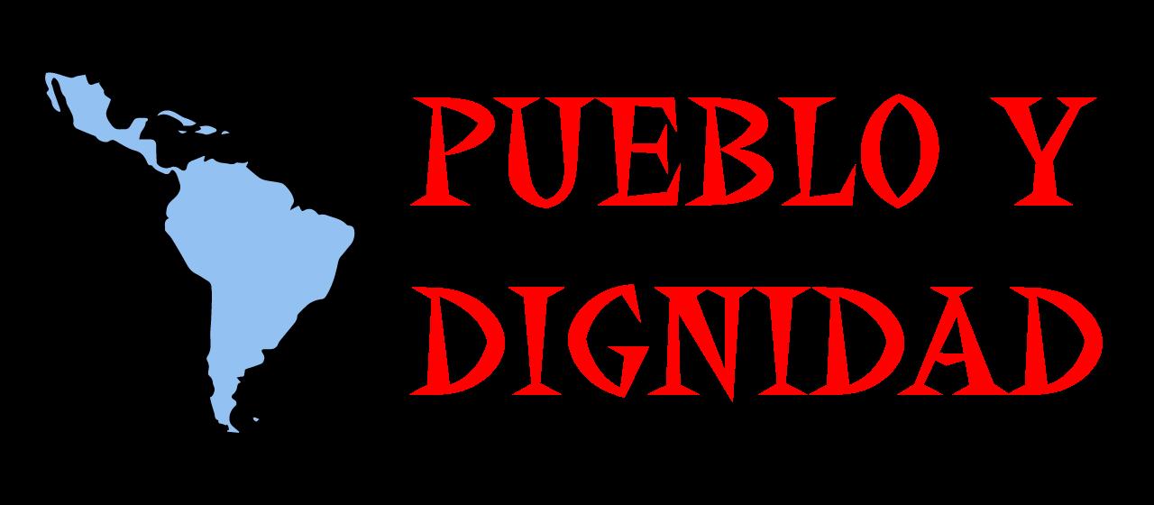 Pueblo y Dignidad